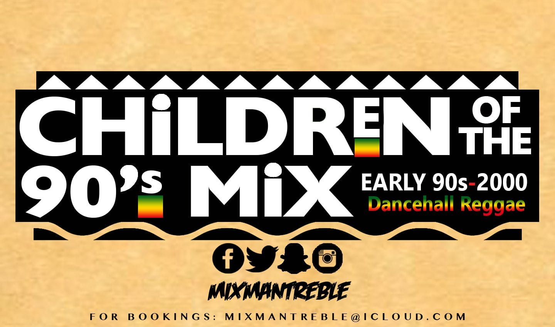Children Of The 90s – Old School Reggae Mix